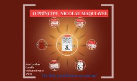 MAQUIAVEL-O PRÍNCIPE