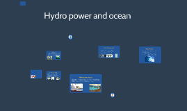 Copy of Hydro-energy and Ocean Energy