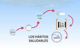 LOS HÁBITOS SALUDABLES