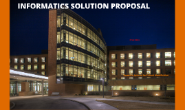 informatics Solutions Proposal