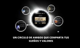 Copy of UN CIRCULO DE AMIGOS QUE COMPARTA TUS SUEÑOS
