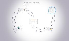 Copy of TEORIA DE LA UTILIDAD ..