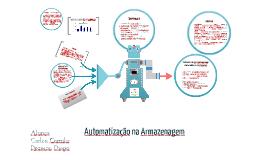 Copy of Automatização na Armazenagem