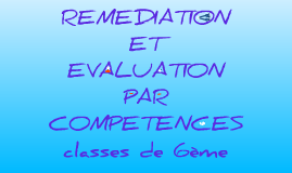 Copy of Remédiation et évaluation par compétences