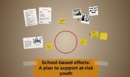 School-based efforts: