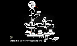 Building Better Presentations