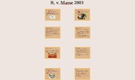 R. v. Masse 2003