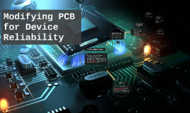 Copy of Modifying PCB for Device Reliability