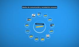 Medios de comunicación y sociedad de consumo