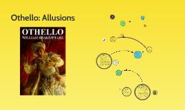 Othello: Allusions