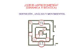 Antropometria dinamica y estatica by karen delgado on prezi for Antropometria estatica