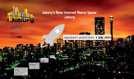 "Joburg's new Internet Name Space ""dotJoburg"""