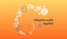 Dibattito sulla legalità