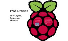 PVA-Drones
