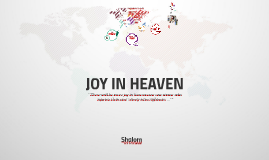 2 JOY IN HEAVEN (Shalom Catholic Community)