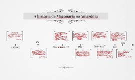 A história da Maçonaria na Amazônia