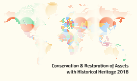 Conservation & Restoration of Assets with Historical Heritag