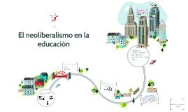 El neoliberalismo en la educación