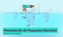 Propuesta de Proyecto Educativo