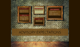 Advisory Expectations