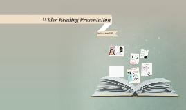Wider Reading Presentation