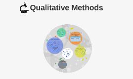 Qualitative Methods & Case Studies