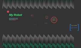 Copy of Copy of Copy of My Robot