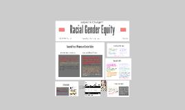 Racial Gender Equity
