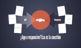 6. APP Vs Responsive
