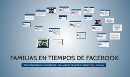 Copy of FAMILIAS EN TIEMPOS DE FACEBOOK.