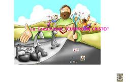 """Copy of La Comunidad: """" CUERPO DE CRISTO"""""""