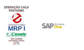 Copy of OPERAÇÃO CAÇA FANTASMA