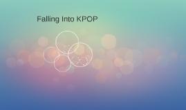 Falling Into KPOP