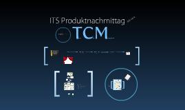 TCM Produktnachmittag 20.07.2010
