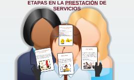 ETAPAS EN LA PRESTACIÒN DE SERVICIOS