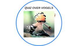 Copy of QUIZ OVER VOGELS