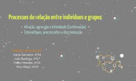 Processos de relação entre indivíduos e grupos - Psicologia 12ºAno