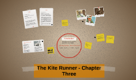 The Kite Runner - Chapter Three