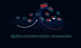 Ogólna charakterystyka strunowców