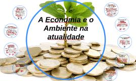 A Economia e o ambiente na atualidade