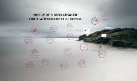 DESIGN  OF  A  META CRAWLER