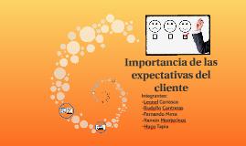 Importancia de las expectativas del cliente