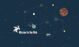 Mission to the Web