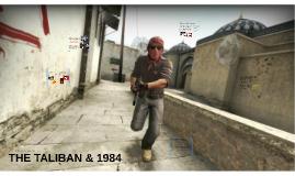 Taliban and 1984