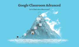 Google Classroom Advanced