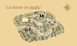 Copy of La chasse au Snark - Storytelling