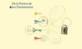 De la Forma de los Testamentos