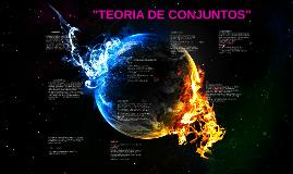 """Copy of """"TEORIA DE CONJUNTOS"""""""