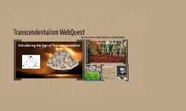 Transcendentalism WebQuest