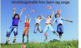 Utviklingstrekk hos barn og unge